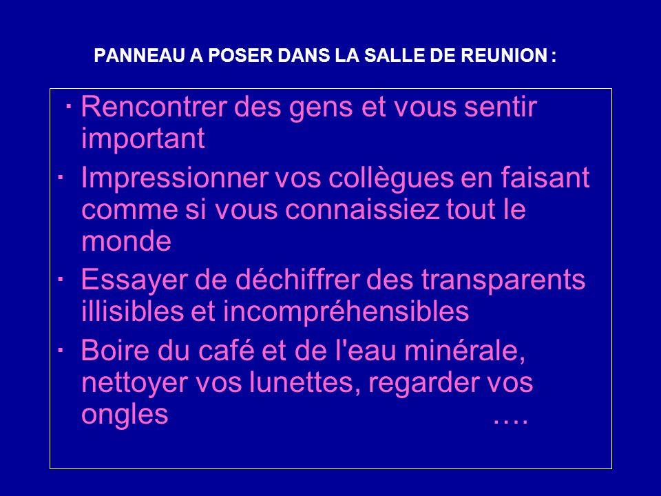 PANNEAU A POSER DANS LA SALLE DE REUNION :