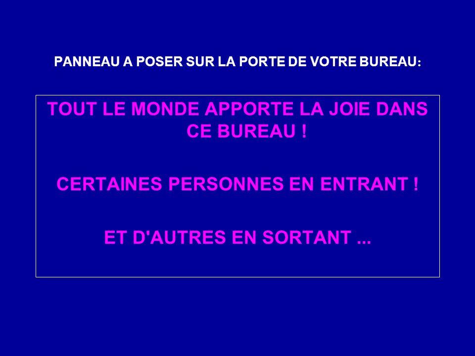 PANNEAU A POSER SUR LA PORTE DE VOTRE BUREAU: