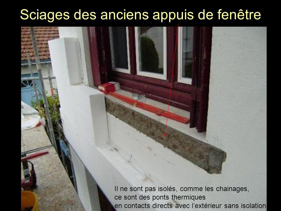 Sciages des anciens appuis de fenêtre