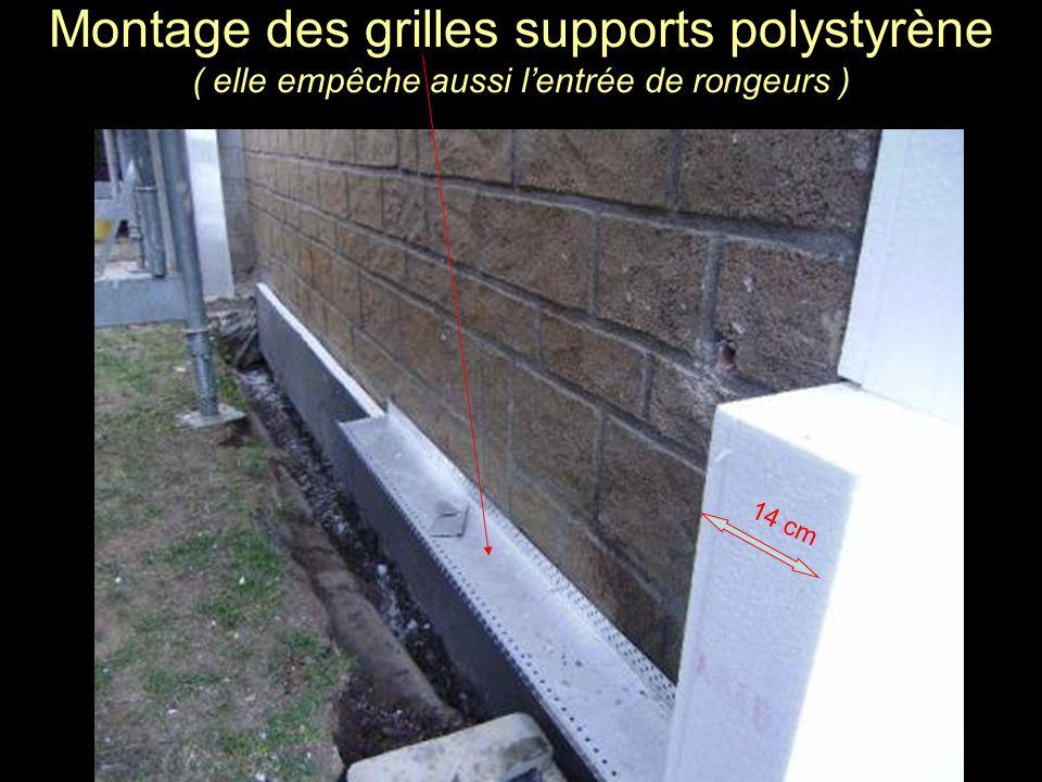 Montage des grilles supports polystyrène ( elle empêche aussi l'entrée de rongeurs )