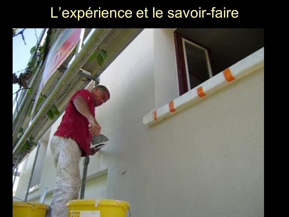 L'expérience et le savoir-faire