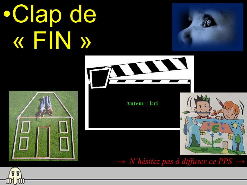 Clap de « FIN » Auteur : kri → N'hésitez pas à diffuser ce PPS →