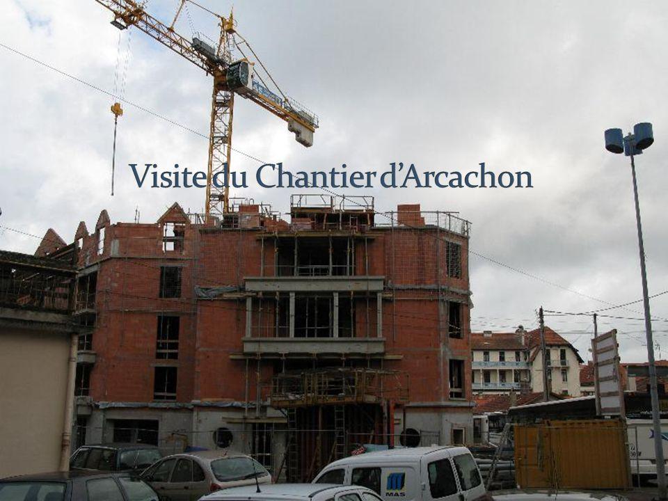 Visite du Chantier d'Arcachon