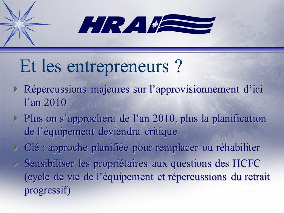 Et les entrepreneurs Répercussions majeures sur l'approvisionnement d'ici l'an 2010.