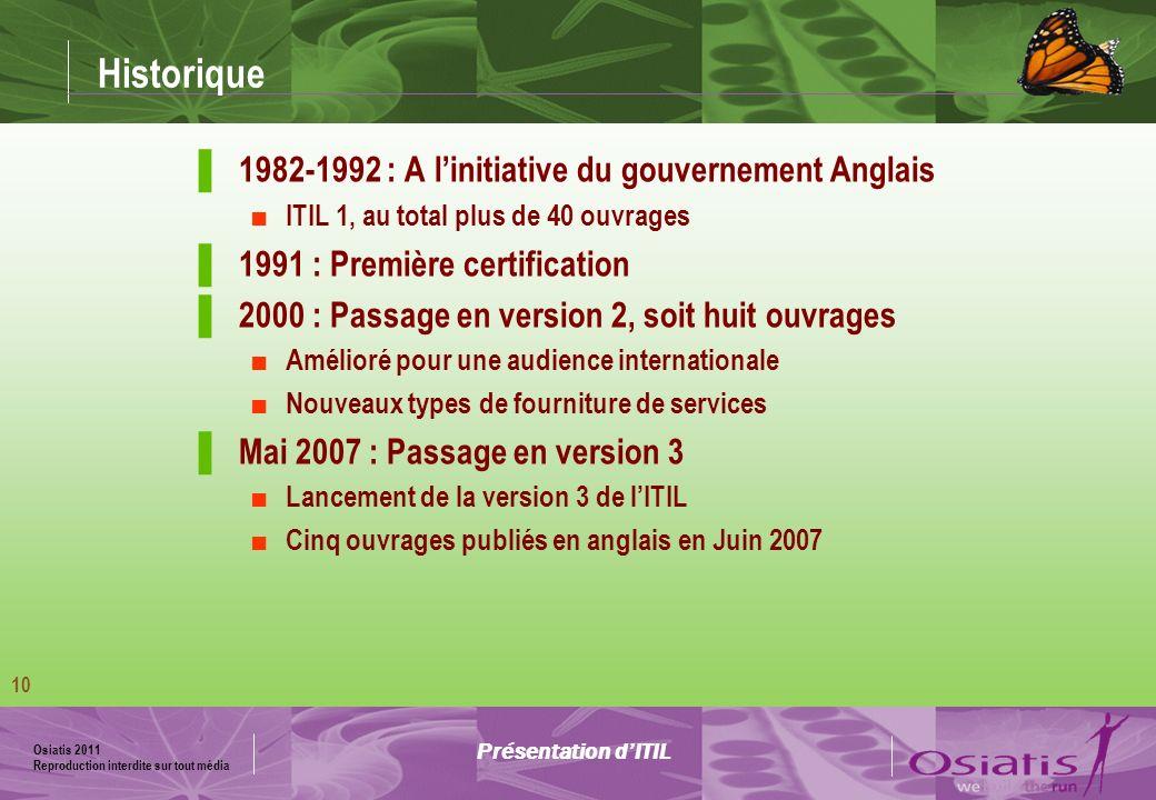 Historique 1982-1992 : A l'initiative du gouvernement Anglais