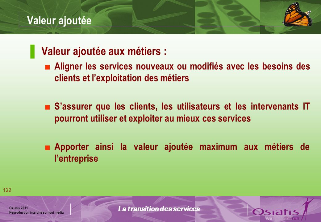 La transition des services