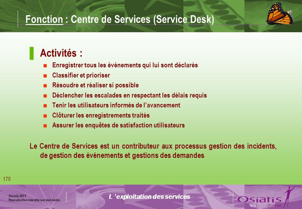 Fonction : Centre de Services (Service Desk)