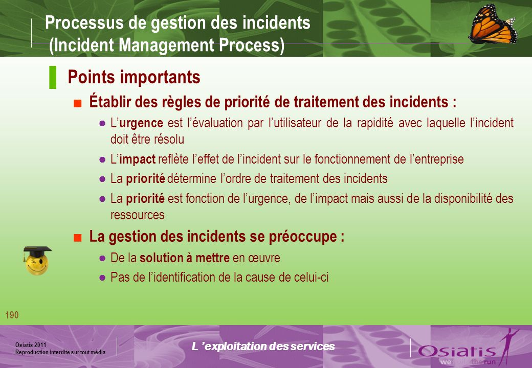 Processus de gestion des incidents (Incident Management Process)