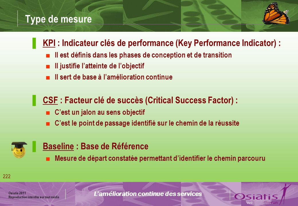 Type de mesure 04:33. KPI : Indicateur clés de performance (Key Performance Indicator) :