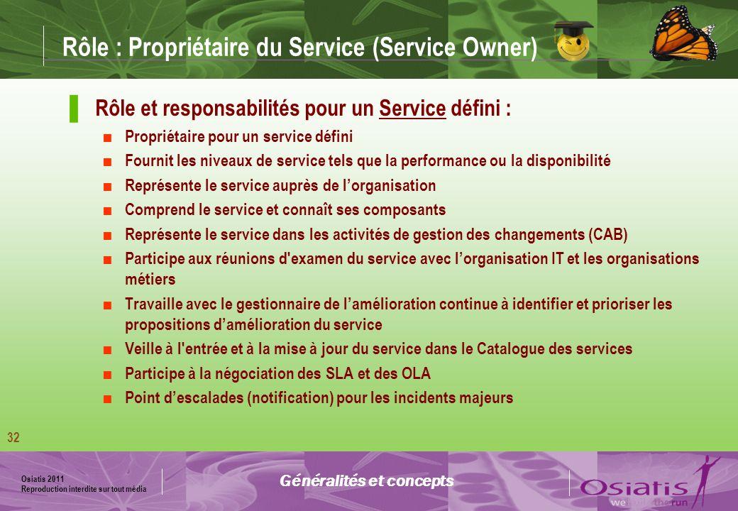 Rôle : Propriétaire du Service (Service Owner)