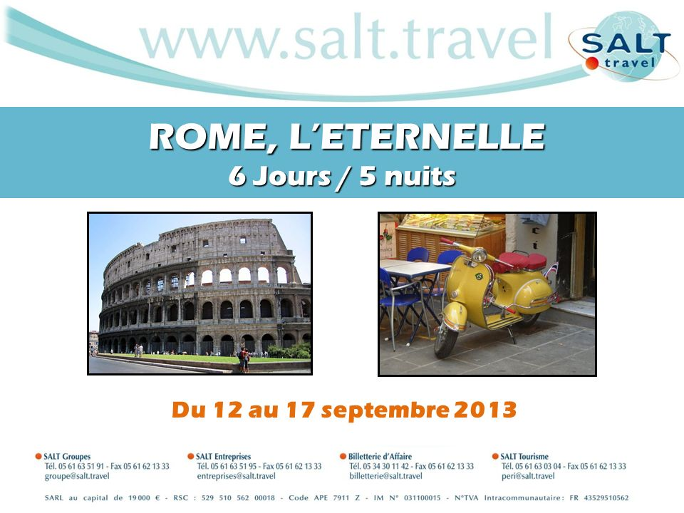 ROME, L'ETERNELLE 6 Jours / 5 nuits