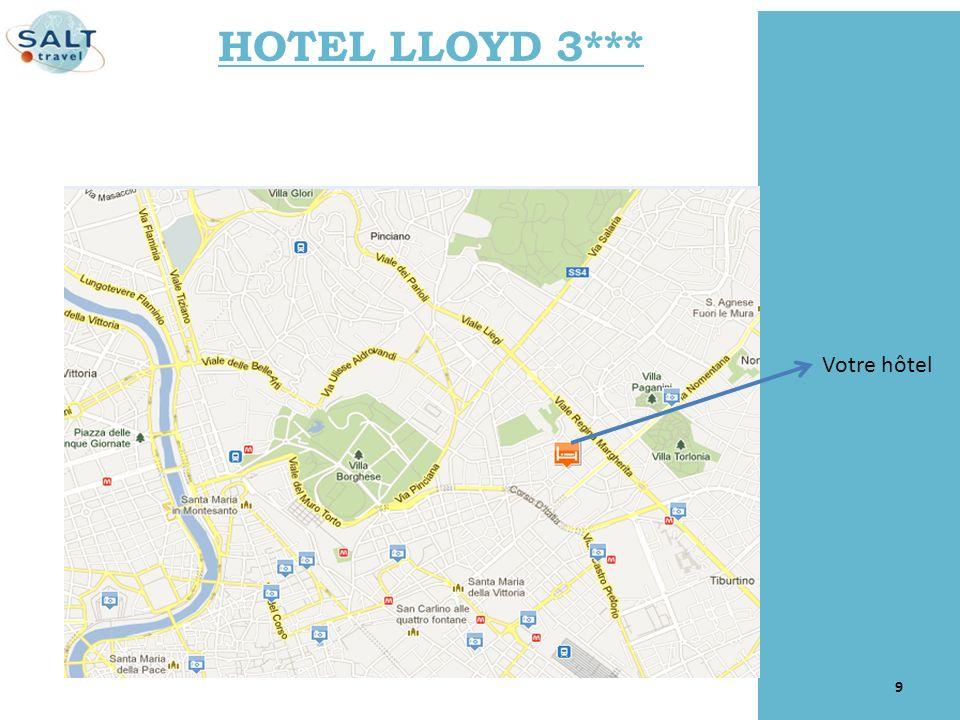 HOTEL LLOYD 3*** Votre hôtel
