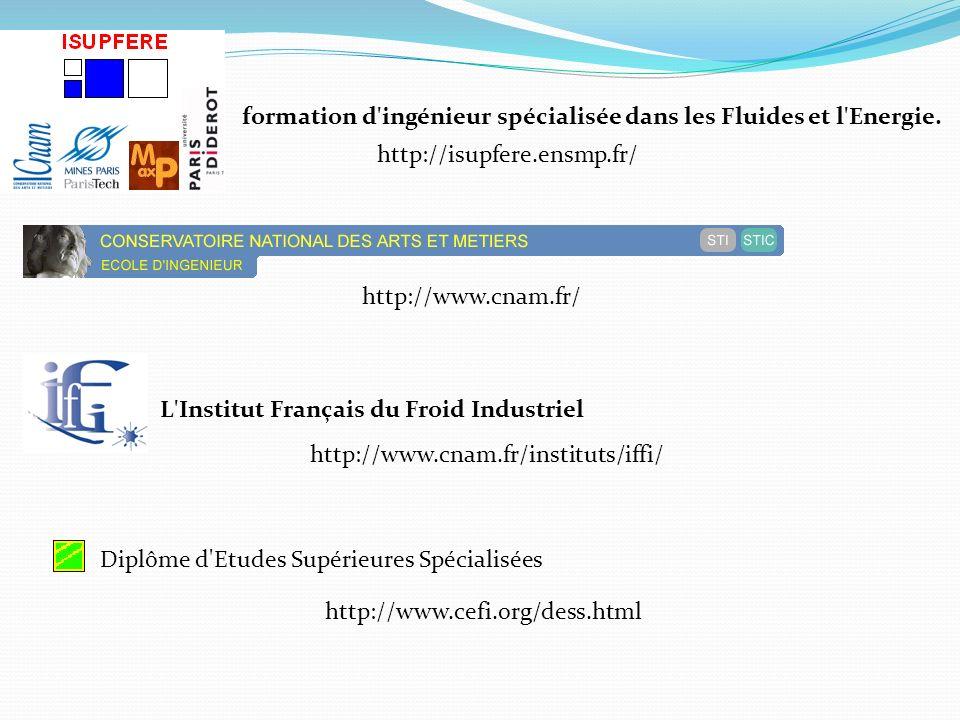formation d ingénieur spécialisée dans les Fluides et l Energie.