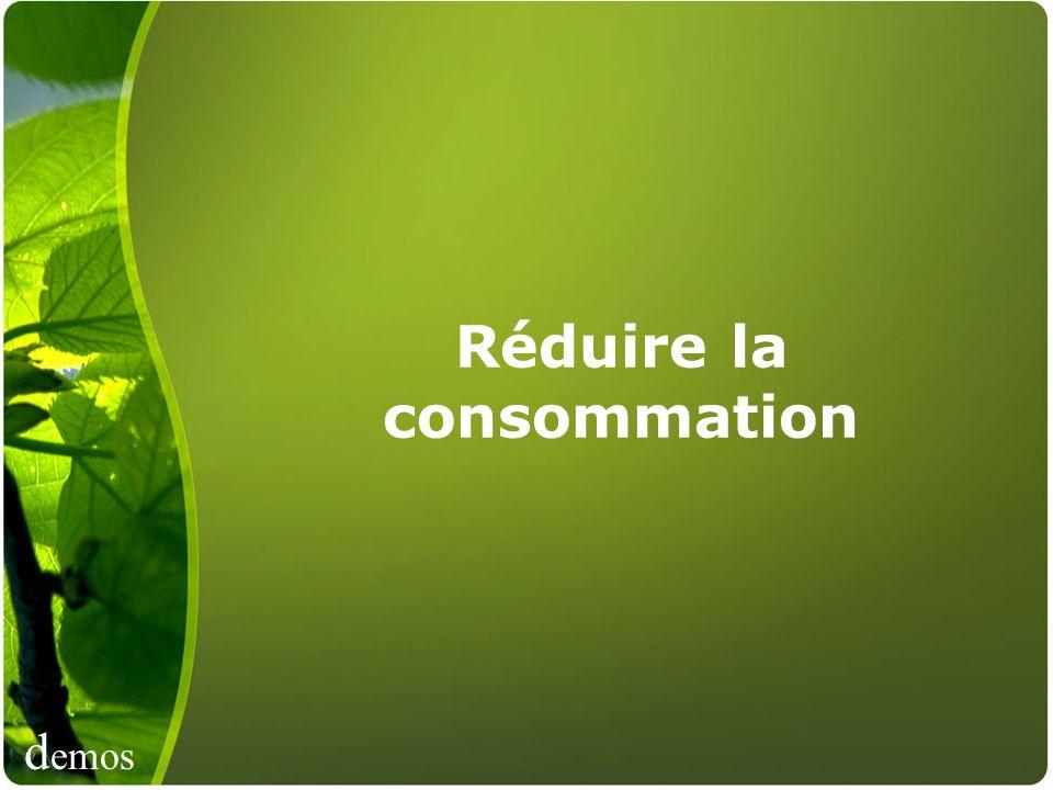 Réduire la consommation