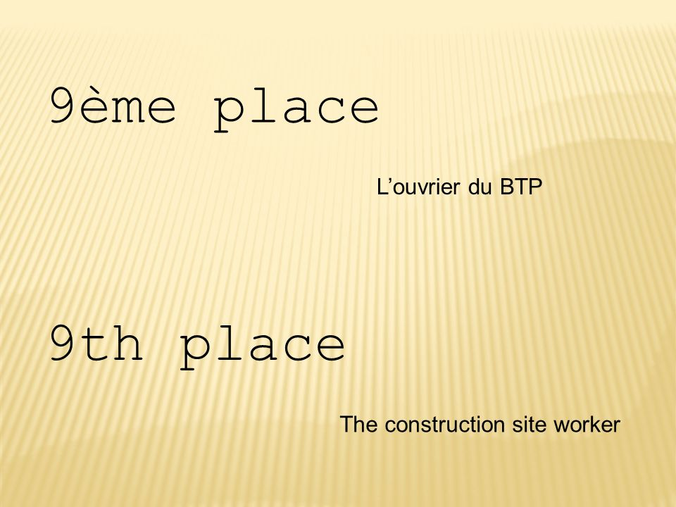 9ème place L'ouvrier du BTP 9th place The construction site worker