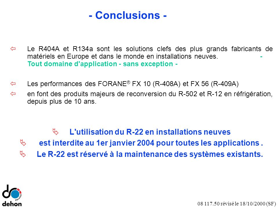 Notes - Conclusions - L utilisation du R-22 en installations neuves
