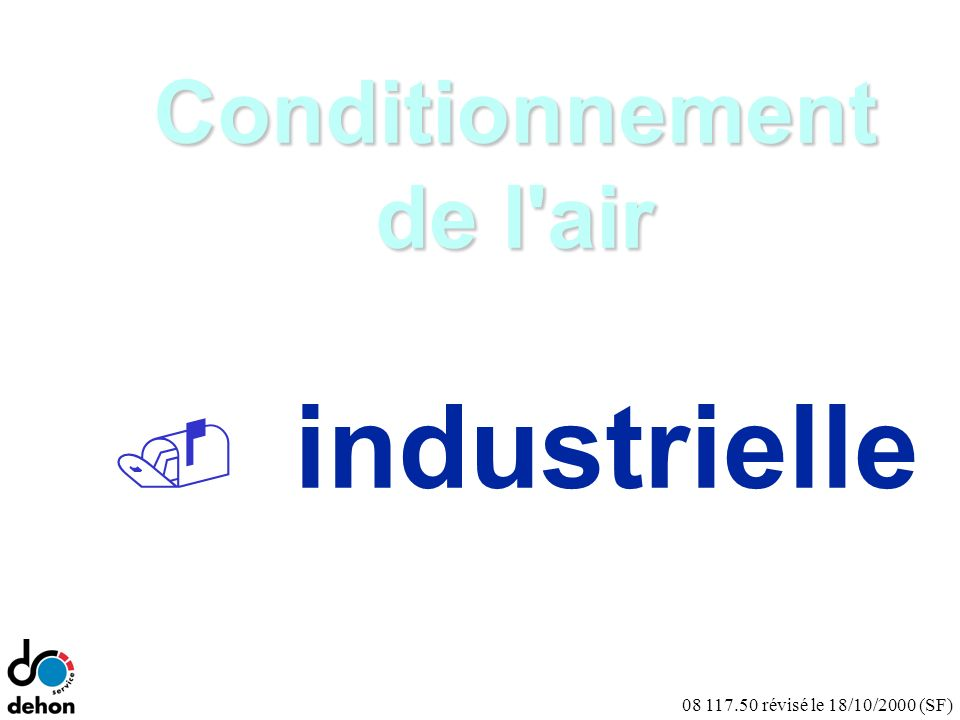 Conditionnement de l air industrielle