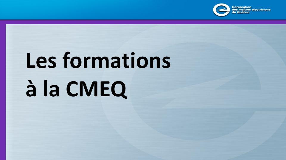 Les formations à la CMEQ