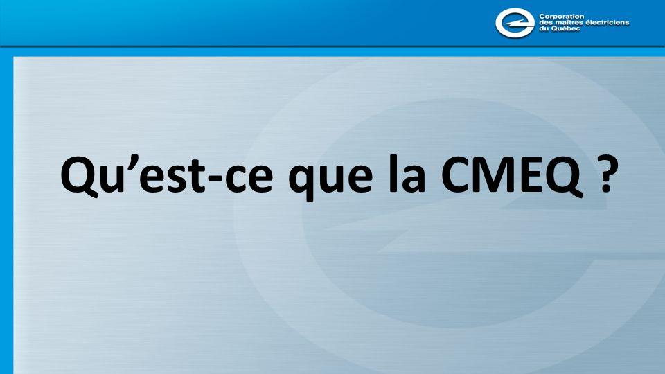 Qu'est-ce que la CMEQ