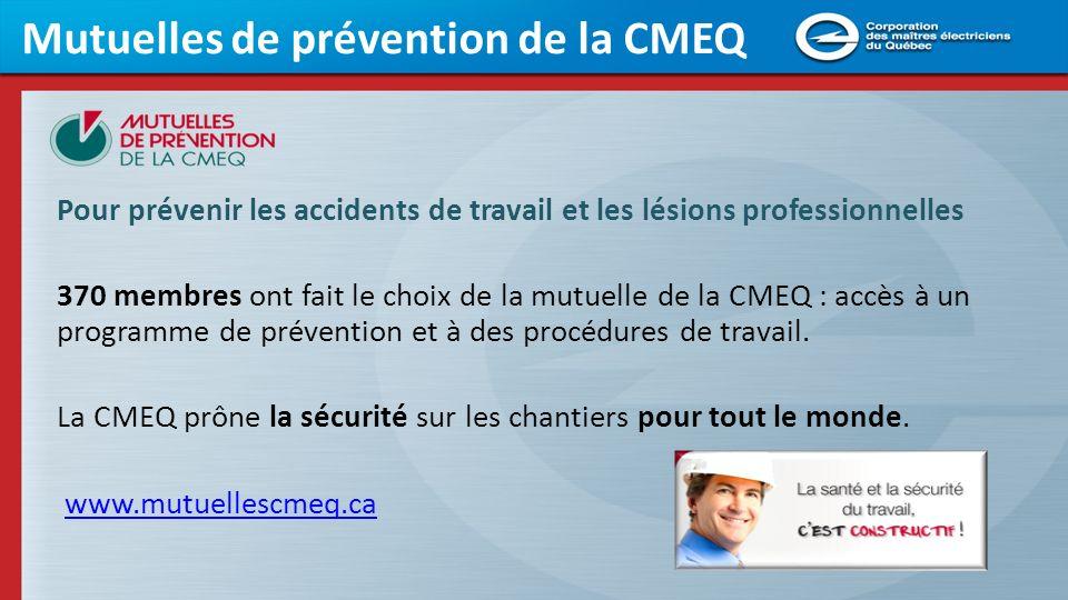 Mutuelles de prévention de la CMEQ