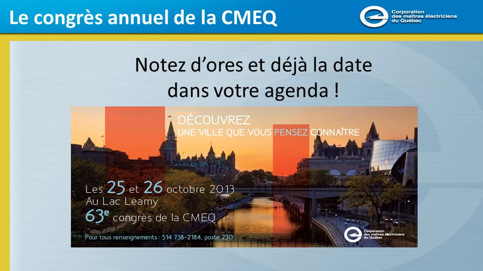 Le congrès annuel de la CMEQ