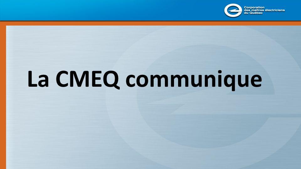 La CMEQ communique