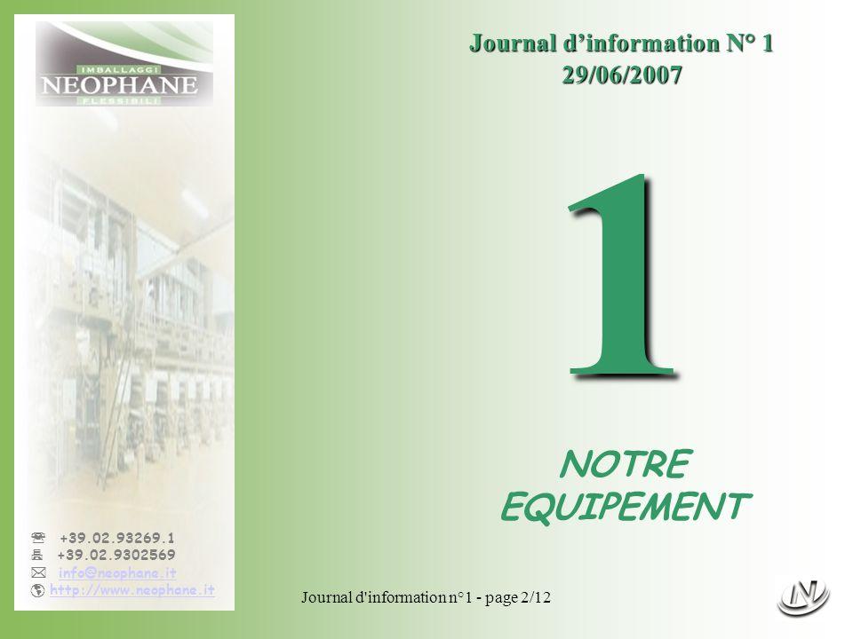 1 NOTRE EQUIPEMENT Journal d'information N° 1 29/06/2007