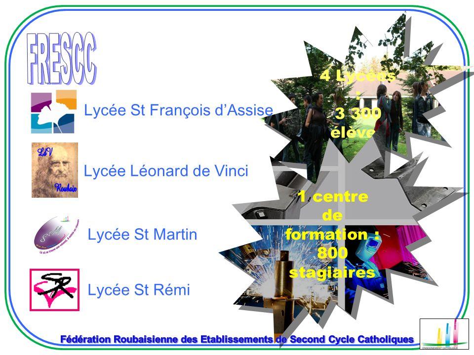 FRESCC 4 Lycées : 3 300 élèves Lycée St François d'Assise