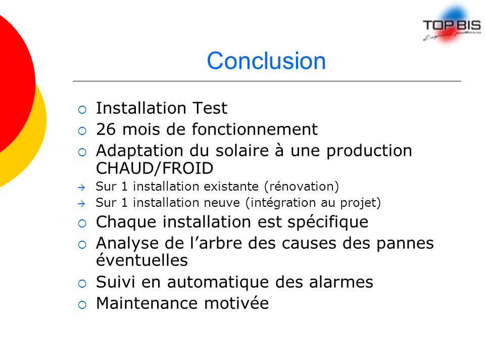 Conclusion Installation Test 26 mois de fonctionnement