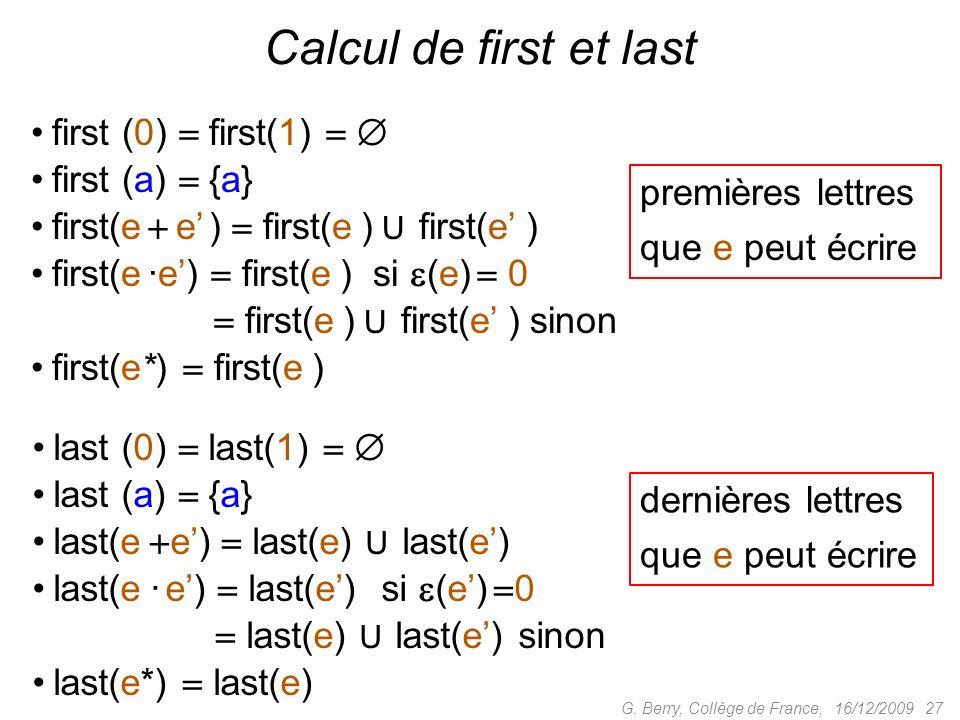 Calcul de first et last first (0)  first(1)   first (a)  {a}