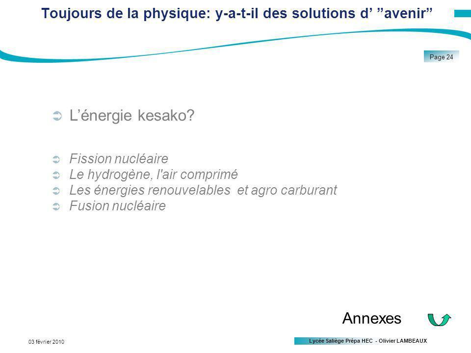 Toujours de la physique: y-a-t-il des solutions d' avenir