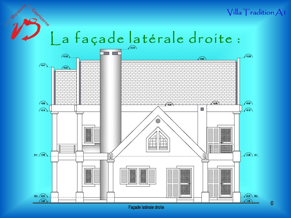 La façade latérale droite :