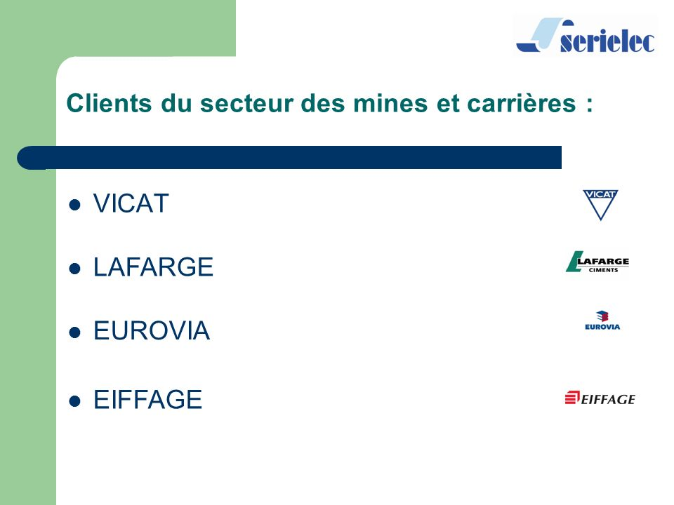 Clients du secteur des mines et carrières :
