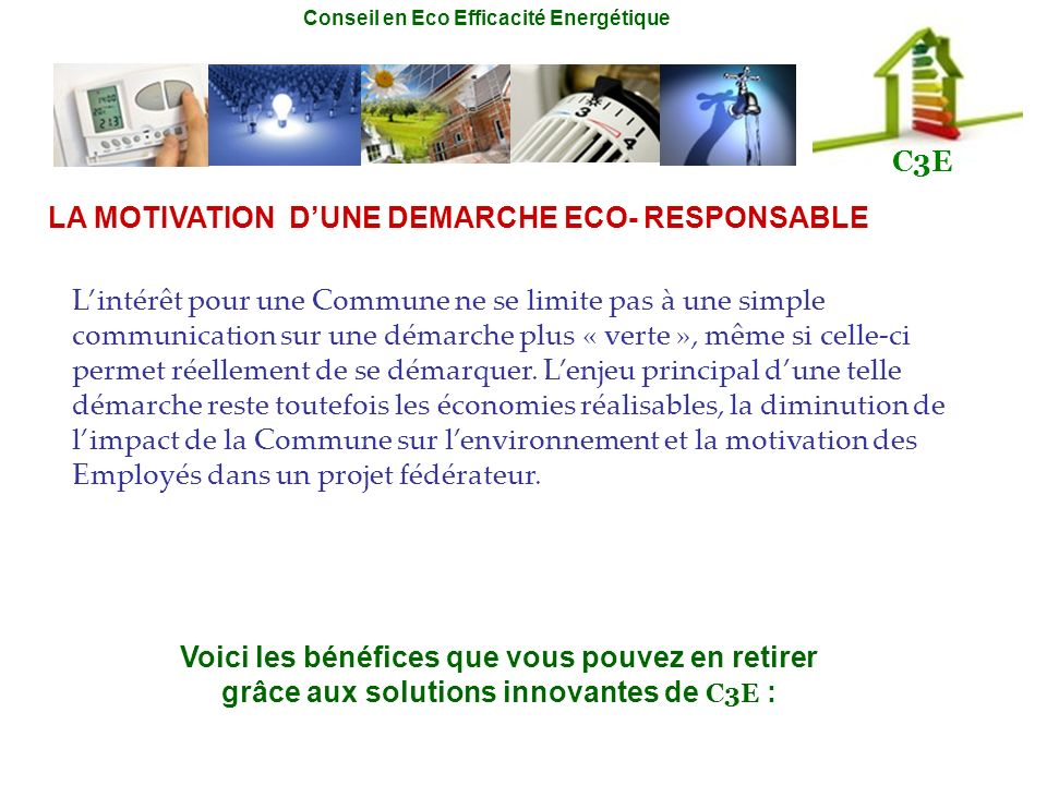 LA MOTIVATION D'UNE DEMARCHE ECO- RESPONSABLE