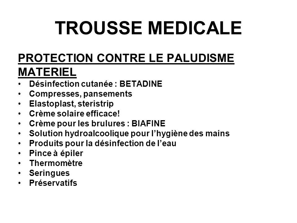 TROUSSE MEDICALE PROTECTION CONTRE LE PALUDISME MATERIEL