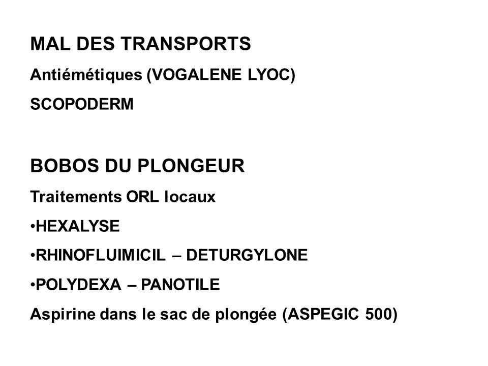 MAL DES TRANSPORTS BOBOS DU PLONGEUR Antiémétiques (VOGALENE LYOC)