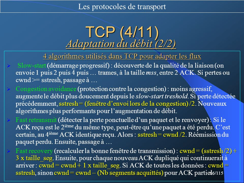TCP (4/11) Adaptation du débit (2/2) Les protocoles de transport