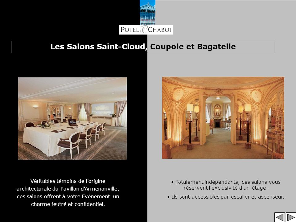 Les Salons Saint-Cloud, Coupole et Bagatelle