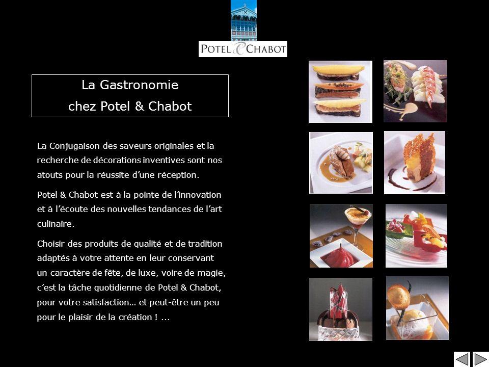 La Gastronomie chez Potel & Chabot