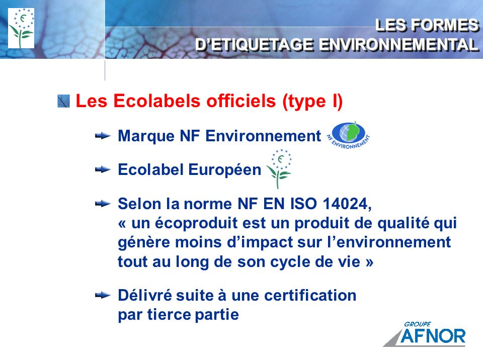 Les Ecolabels officiels (type I)