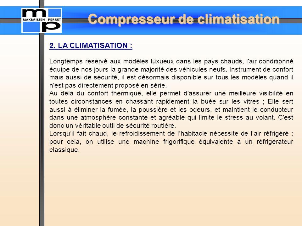 2. LA CLIMATISATION :