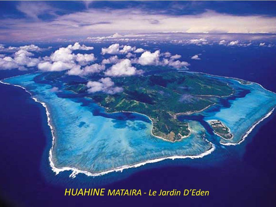 HUAHINE MATAIRA - Le Jardin D'Eden