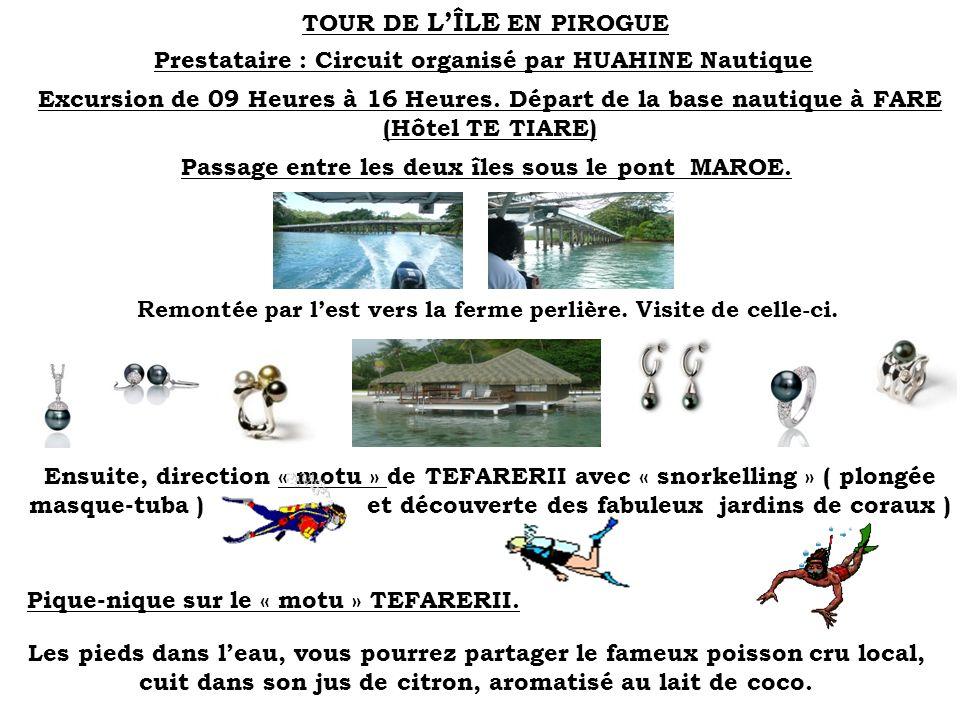 TOUR DE L'ÎLE EN PIROGUE