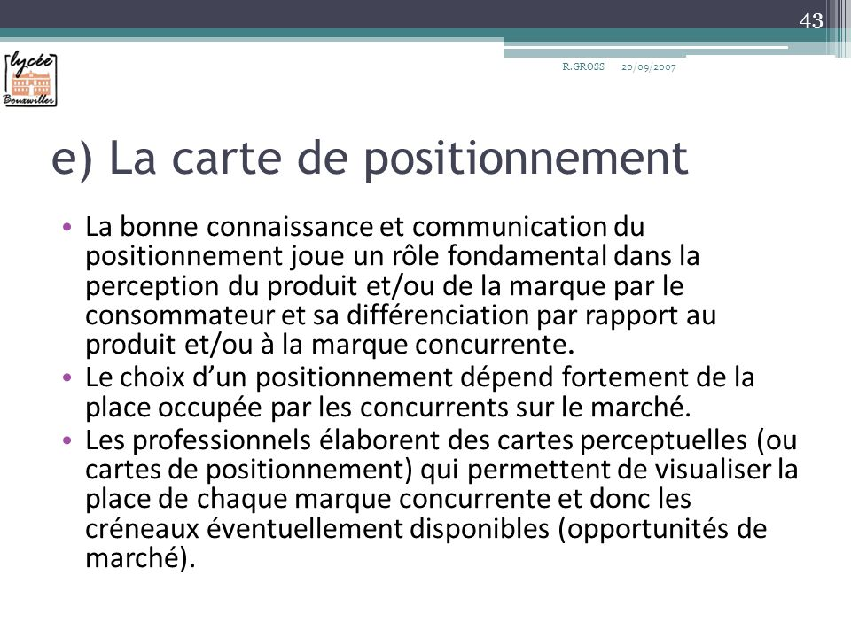 e) La carte de positionnement