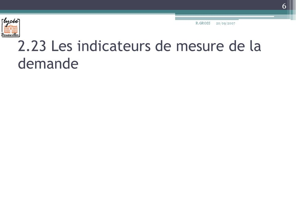 2.23 Les indicateurs de mesure de la demande