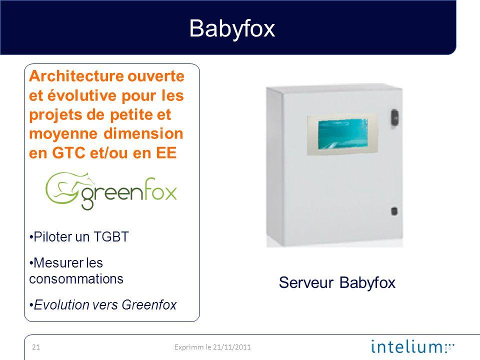 Babyfox Architecture ouverte et évolutive pour les projets de petite et moyenne dimension en GTC et/ou en EE.