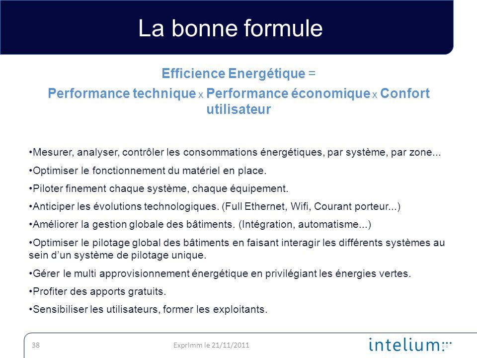 La bonne formule Efficience Energétique =