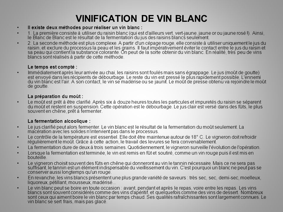 VINIFICATION DE VIN BLANC