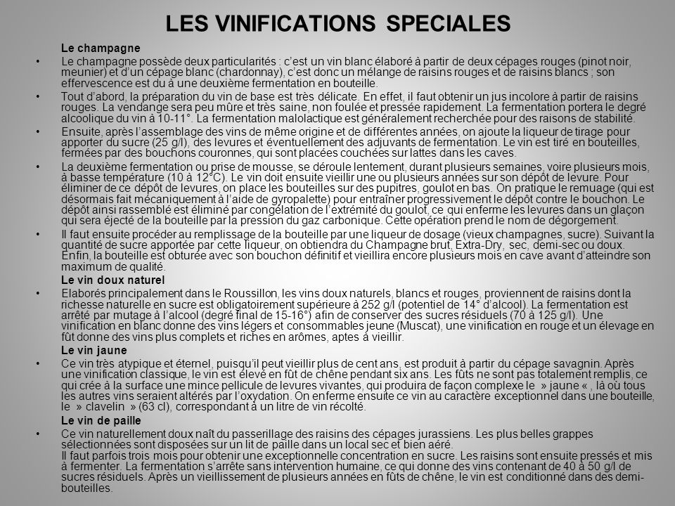LES VINIFICATIONS SPECIALES