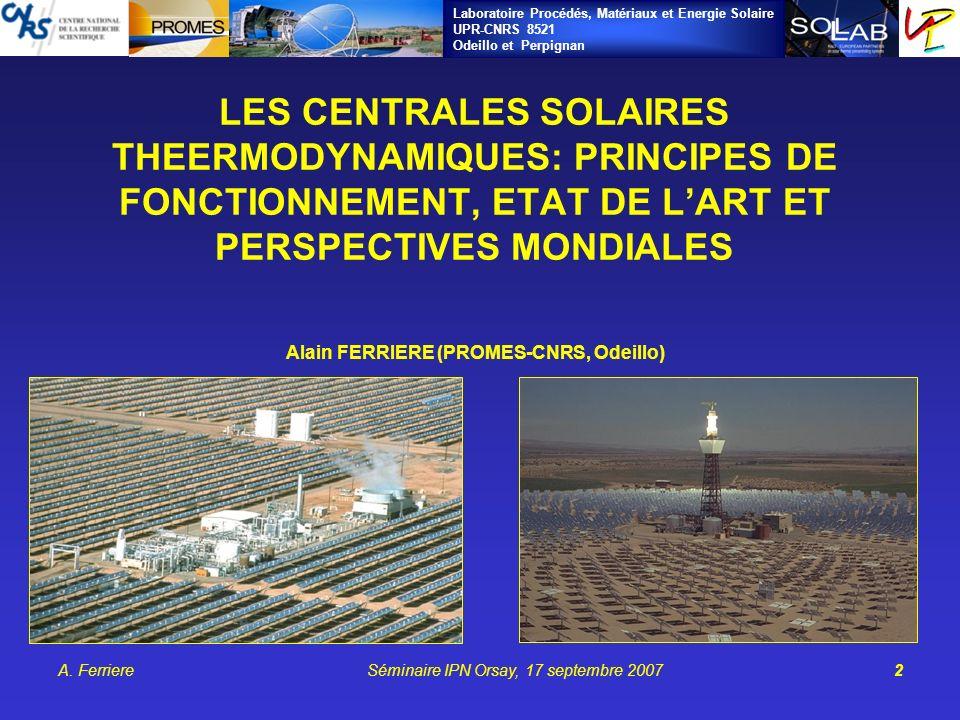Alain FERRIERE (PROMES-CNRS, Odeillo)